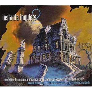 Instants Inquiets 2
