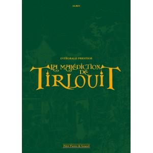La Malédiction de Tirlouit (Intégrale Prestige)