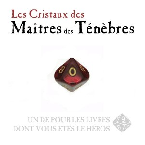 Pierres Maudites - Cristal des Maîtres des Ténèbres